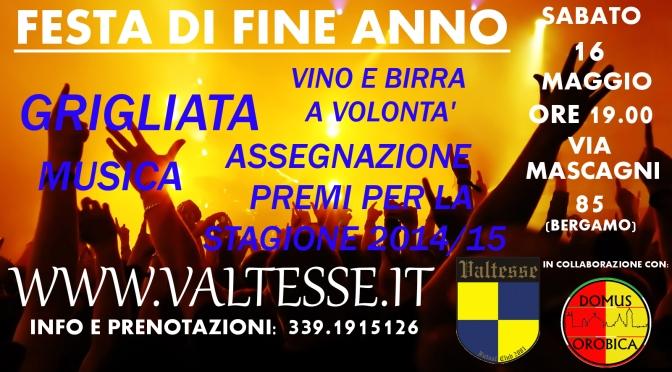 FESTA FINE ANNO DEL VALTESSE F.C.